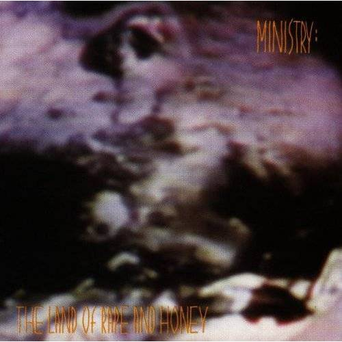 Ministry - The Land of Rape and Honey - Preis vom 12.11.2019 06:00:11 h