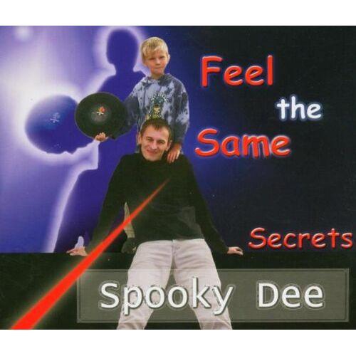 Spooky Dee - Feel the Same - Preis vom 18.10.2020 04:52:00 h