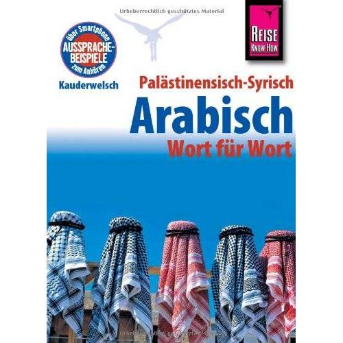 Hans Leu - Kauderwelsch, Palästinensisch - Syrisch - Arabisch - Preis vom 15.06.2021 04:47:52 h