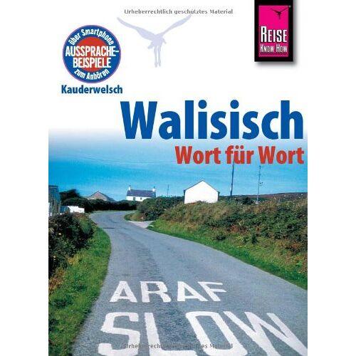 Britta Schulze-Thulin - Reise Know-How Kauderwelsch Walisisch - Wort für Wort - Preis vom 10.05.2021 04:48:42 h