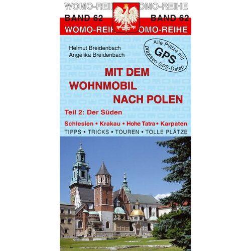 Helmut Breidenbach - Mit dem Wohnmobil nach Polen 02. Der Süden - Preis vom 15.05.2021 04:43:31 h