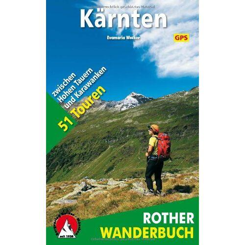 Evamaria Wecker - Kärnten: 51 Touren zwischen Hohen Tauern und Karawanken - Preis vom 21.10.2020 04:49:09 h