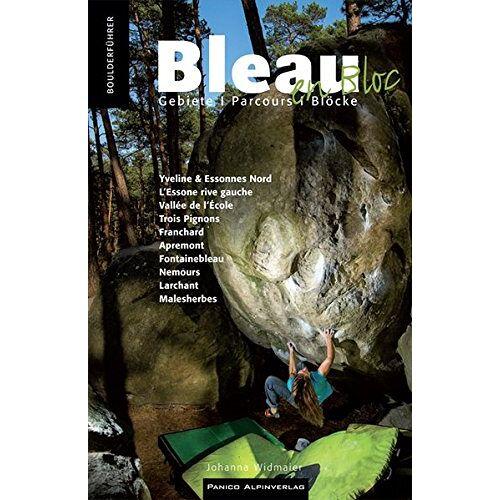 Johanna Widmaier - Bleau en Bloc: Gebiete - Parcours - Blöcke - Preis vom 14.01.2021 05:56:14 h