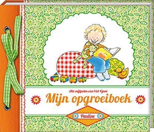Pauline Oud - Mijn opgroeiboek: alle mijlpalen van 1 tot 4 jaar (Pauline Oud) - Preis vom 14.03.2021 05:54:58 h