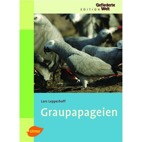 Lars Lepperhoff - Graupapageien - Preis vom 17.09.2021 04:57:06 h