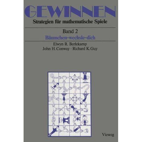 Berlekamp, Elwyn R. - Gewinnen, Bd.2, Bäumchen-wechsle-dich: Band 2 Bäumchen-wechsle-dich (Mathematik) - Preis vom 25.07.2021 04:48:18 h