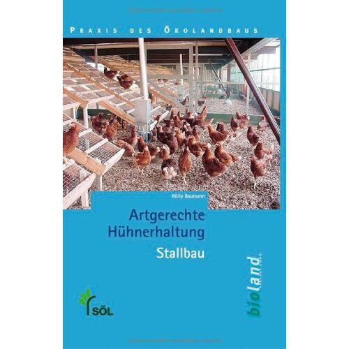 Willy Baumann - Artgerechte Hühnerhaltung - Stallbau - Preis vom 19.06.2021 04:48:54 h