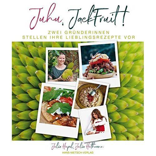 Julia Hupel - Juhu, Jackfruit!: Lieblingsgerichte kochen - schnell, modern, pflanzlich - Preis vom 09.06.2021 04:47:15 h