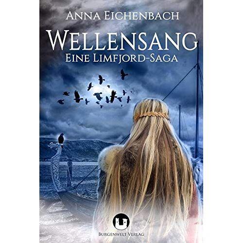 Anna Eichenbach - Wellensang: Eine Limfjord-Saga - Preis vom 18.06.2021 04:47:54 h