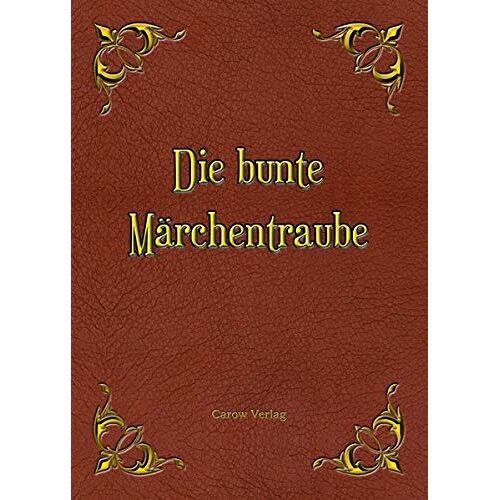 Klaus Michelsen - Die bunte Märchentraube - Preis vom 19.06.2021 04:48:54 h