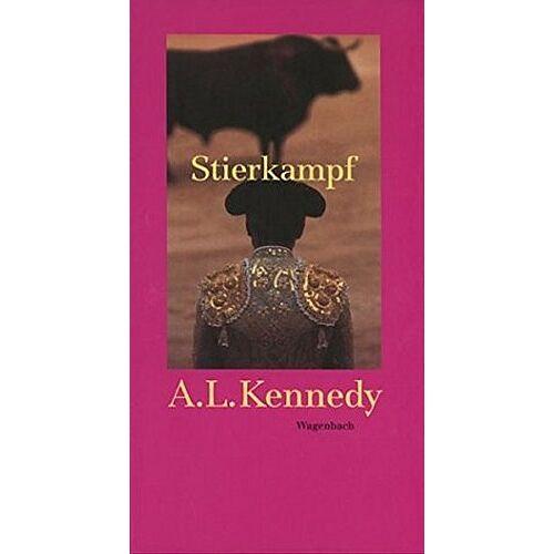 Kennedy, A. L. - Stierkampf (Quartbuch) - Preis vom 09.06.2021 04:47:15 h