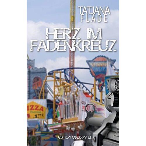 Tatjana Flade - Herz im Fadenkreuz - Preis vom 20.06.2021 04:47:58 h