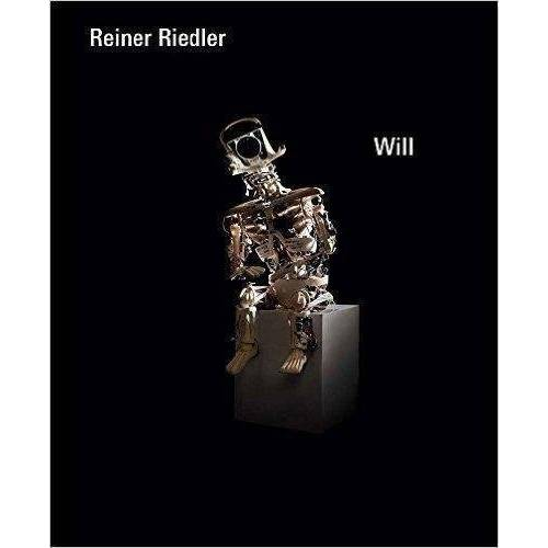 Reiner Riedler - Will - Preis vom 14.06.2021 04:47:09 h