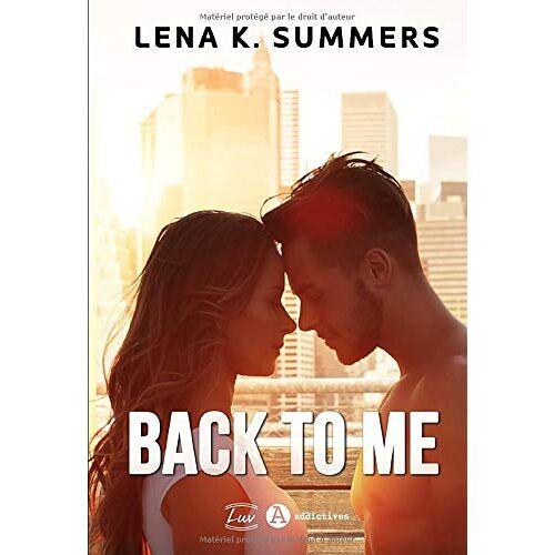 Summers, Lena K. - Back to Me - Preis vom 19.06.2021 04:48:54 h