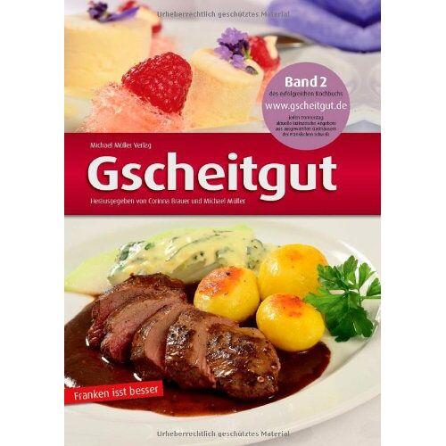 Michael Müller - Gscheitgut - Franken isst besser 02 - Preis vom 18.06.2021 04:47:54 h
