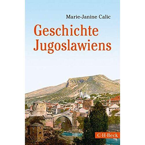 Marie-Janine Calic - Geschichte Jugoslawiens - Preis vom 24.07.2021 04:46:39 h