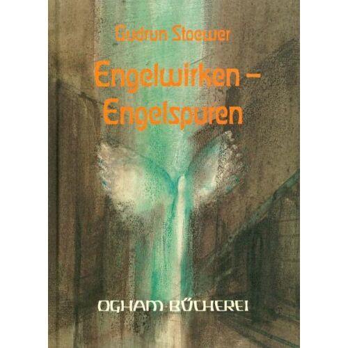 Gudrun Stoewer - Engelwirken, Engelspuren: Engel in Kunst und Dichtung - Preis vom 17.05.2021 04:44:08 h