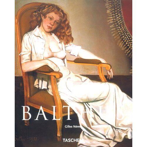 Gilles Néret - Balthus - Preis vom 11.06.2021 04:46:58 h