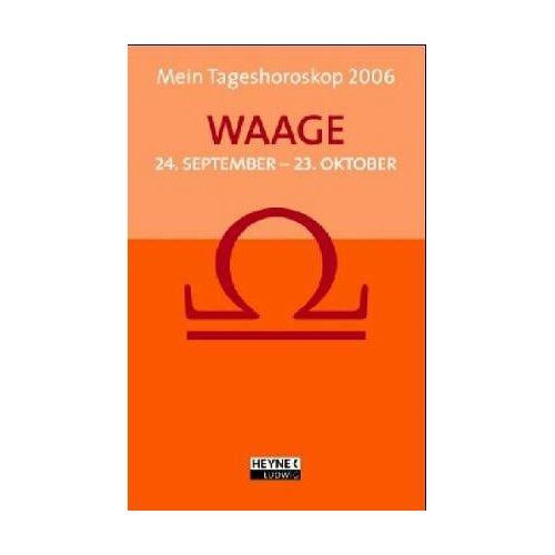 - Mein Tageshoroskop 2005 - Waage - Preis vom 09.06.2021 04:47:15 h