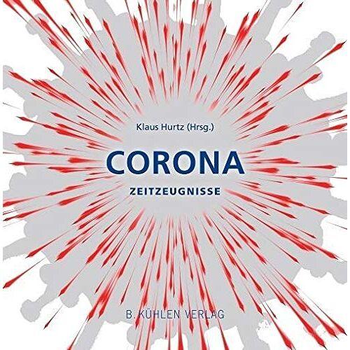 Klaus Hurtz - Corona: Zeitzeugnisse - Preis vom 17.05.2021 04:44:08 h