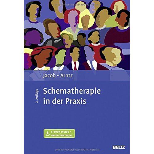 Gitta Jacob - Schematherapie in der Praxis: Mit E-Book inside - Preis vom 25.09.2021 04:52:29 h