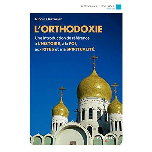 - L'Orthodoxie - Preis vom 13.06.2021 04:45:58 h