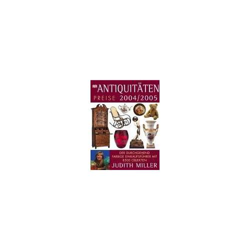 Judith Miller - Antiquitäten, Preise 2004/2005 - Preis vom 02.08.2021 04:48:42 h
