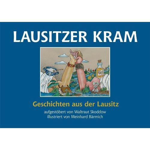 - Lausitzer Kram: Geschichten aus der Lausitz - Preis vom 19.06.2021 04:48:54 h