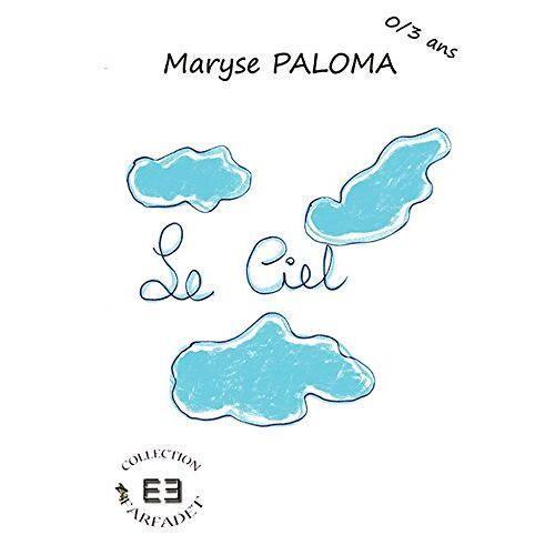 Maryse Paloma - Le Ciel - Preis vom 12.06.2021 04:48:00 h