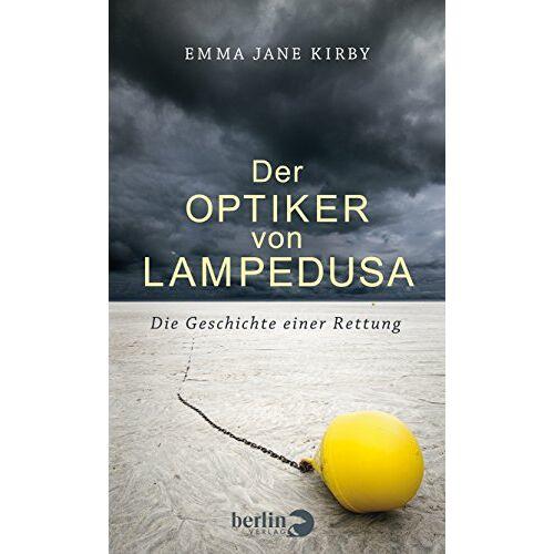 Emma-Jane Kirby - Der Optiker von Lampedusa: Die Geschichte einer Rettung - Preis vom 19.06.2021 04:48:54 h