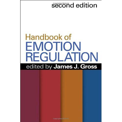 Gross, James J. - Handbook of Emotion Regulation - Preis vom 16.06.2021 04:47:02 h