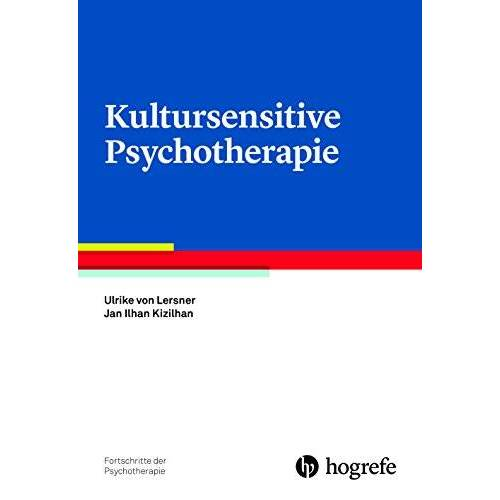 Ulrike von Lersner - Kultursensitive Psychotherapie (Fortschritte der Psychotherapie) - Preis vom 11.10.2021 04:51:43 h