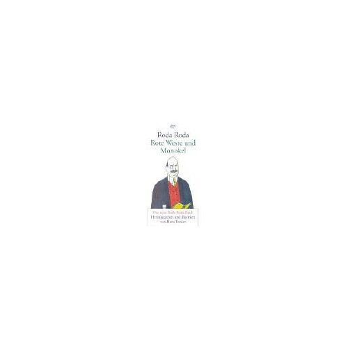 Roda Roda - Rote Weste und Monokel: Das neue Roda Roda Buch - Preis vom 19.06.2021 04:48:54 h