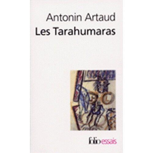 Antonin Arnaud - Les Tarahumaras (Folio/Essais) - Preis vom 22.06.2021 04:48:15 h