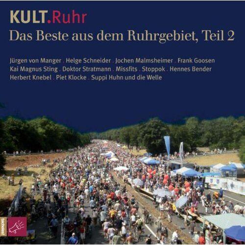 Various - Kult.Ruhr: Das Beste aus dem Ruhrgebiet, Teil 2 - Preis vom 19.06.2021 04:48:54 h