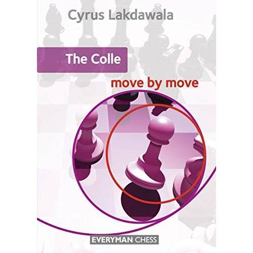 Cyrus Lakdawala - The Colle (Move by Move) - Preis vom 21.06.2021 04:48:19 h