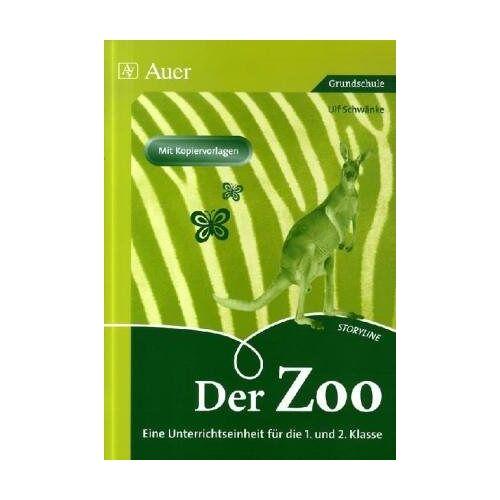 Ulf Schwänke - Der Zoo: Eine Unterrichtseinheit für die 1. und 2. Klasse - Preis vom 14.06.2021 04:47:09 h