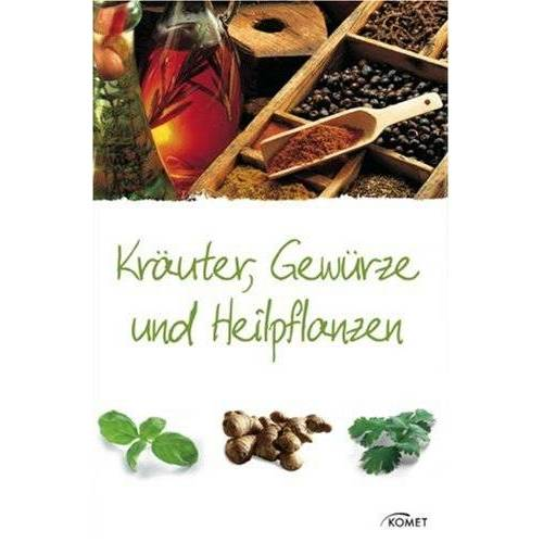 Kothe, Hans W. - Kräuter, Gewürze und Heilpflanzen - Preis vom 09.06.2021 04:47:15 h