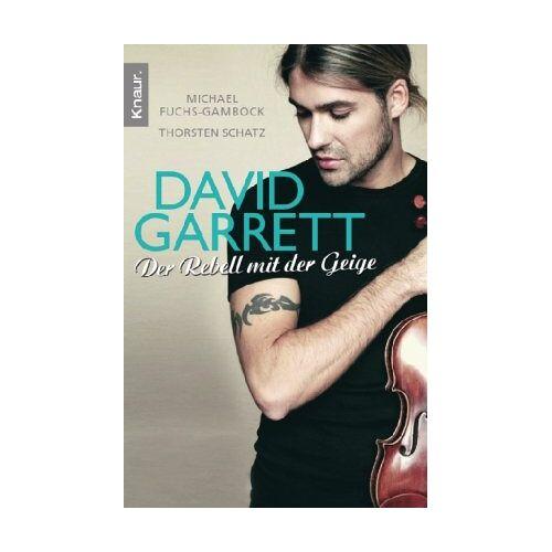 Michael Fuchs-Gamböck - David Garrett: Der Rebell mit der Geige - Preis vom 03.05.2021 04:57:00 h
