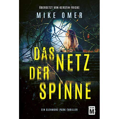 Mike Omer - Das Netz der Spinne (Ein Glenmore-Park-Thriller) - Preis vom 15.06.2021 04:47:52 h