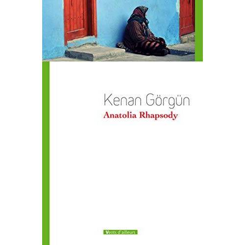 Kenan Görgün - Anatolia Rhapsody - Preis vom 08.09.2021 04:53:49 h