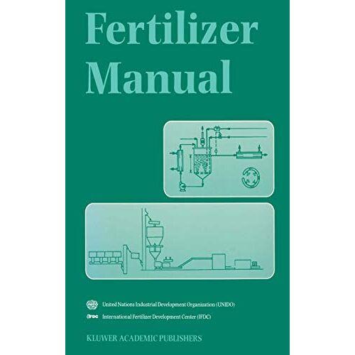 UN Industrial Development Organization - Fertilizer Manual - Preis vom 26.07.2021 04:48:14 h