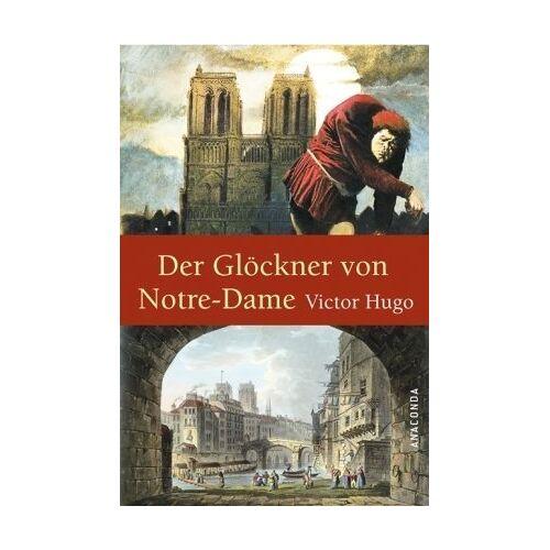 Victor Hugo - Der Glöckner von Notre-Dame - Preis vom 19.06.2021 04:48:54 h