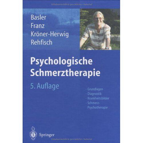 Heinz-Dieter Basler - Psychologische Schmerztherapie - Preis vom 15.06.2021 04:47:52 h