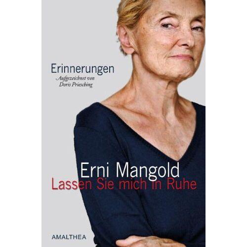 Erni Mangold - Lassen Sie mich in Ruhe - Preis vom 12.06.2021 04:48:00 h