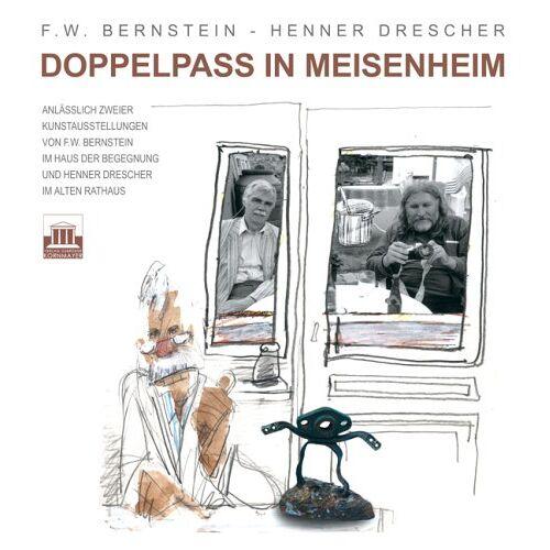 Bernstein, F. W. - Doppelpass in Meisenheim - Preis vom 11.06.2021 04:46:58 h