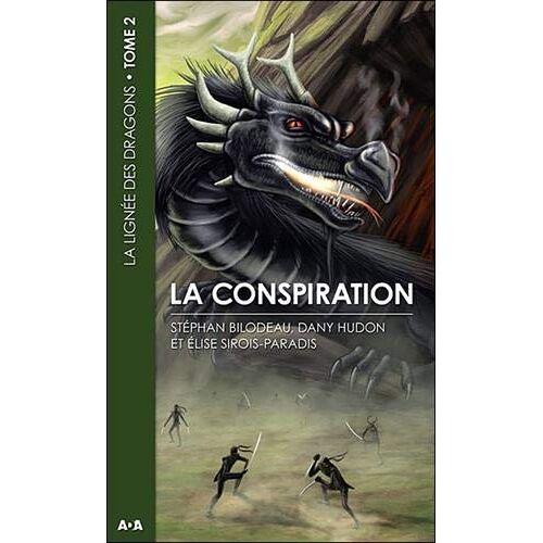 Stéphan Bilodeau - Lignee des dragons (la) t2 - la conspiration - Preis vom 30.07.2021 04:46:10 h