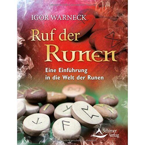 Igor Warneck - Ruf der Runen: Eine Einführung in die Welt der Runen - Preis vom 16.10.2021 04:56:05 h