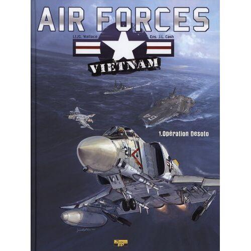 Wallace ; Lepelletier - Vietnam air force t.1 ; opération Desoto - Preis vom 11.06.2021 04:46:58 h