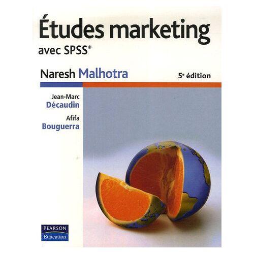 Naresh Malhotra - Etudes marketing avec SPSS - Preis vom 17.06.2021 04:48:08 h